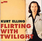 Kurt Elling, Flirting With Twilighlt