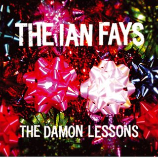 The Ian Fays - 'The Damon Lessons'