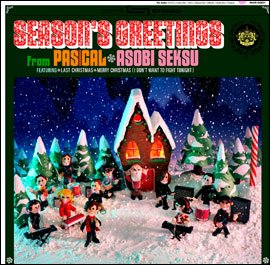Season's Greetings by Pas/Cal & Asobi Seksu