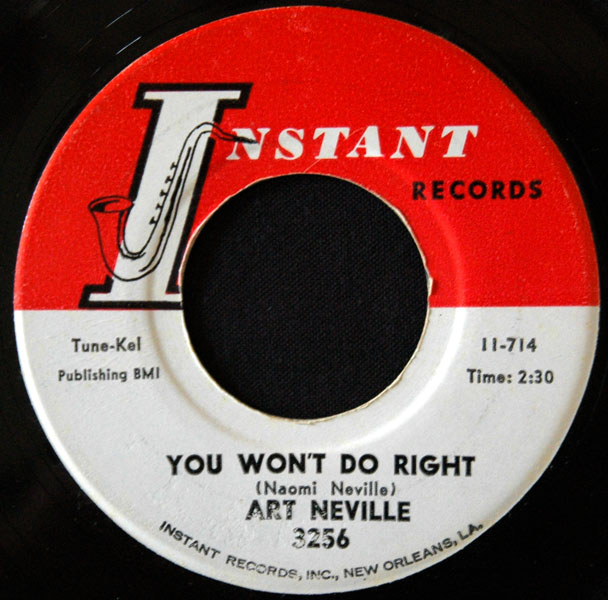 the B side Art Neville - You Wont Do Right INSTANT 3256