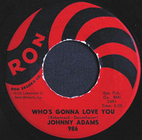 "the ""B"" side: Johnny Adams - Who's Gonna Love You (RON 986)"
