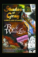 Shades of Gray Comics & Stories