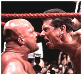 Vince McMahon shouting at 'Stone Cold' Steve Austin. Let's hope we don't get to see that hideous face in the Premiership