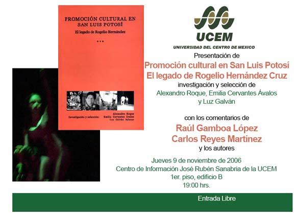 Promoción cultural en San Luis Potosí El legado de Rogelio Hernández Cruz 6a0d7605f78