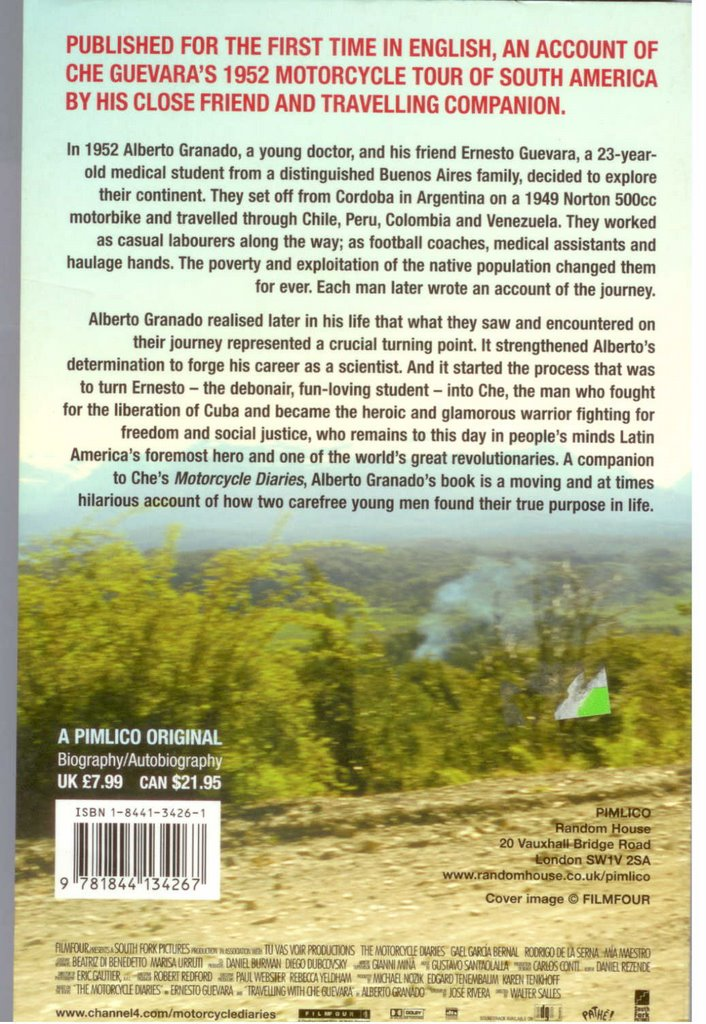 writer s blogk travelling che motorcycle diaries part ii  this book is written by che s companion in the journey alberto granado compared to the book by che which is rather insipid this book makes a much more