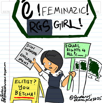 The Feminazic RGS Girl! - Equal rights 4 all - Dishwashing = Enslavement - Elitist? You Betcha!