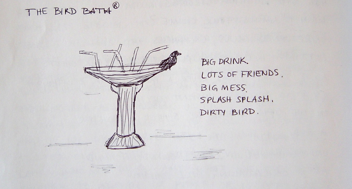 These Are Me Thinks: Mental Manufactory: The Bird Bath