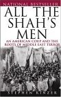 All The Shah's Men by Steve Kinzer