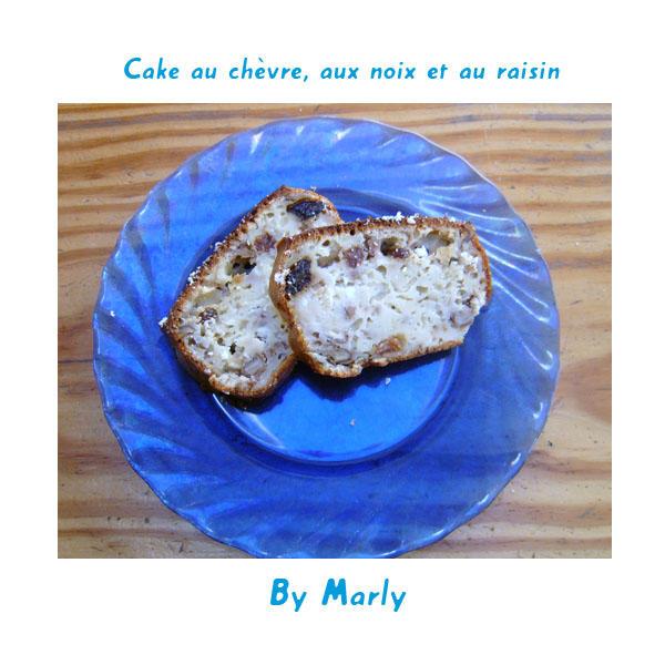 marly 39 s blog cake au ch vre aux noix et au raisin. Black Bedroom Furniture Sets. Home Design Ideas