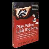 'Play Poker Like the Pros' by Phil Hellmuth
