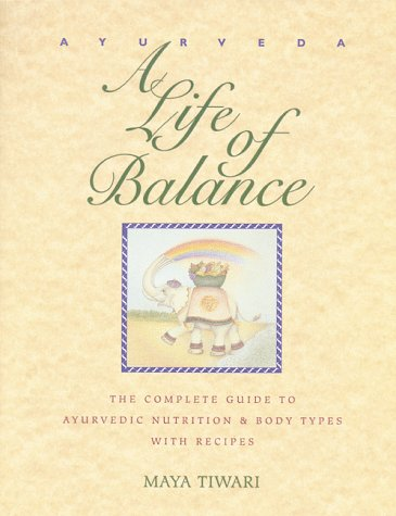 Fran's House of Ayurveda: Book: A Life of Balance