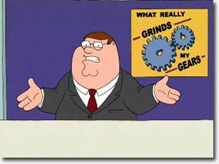 kevin s blogarrhea what really grinds my gears