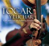 caratula documental Tocar y Luchar Fenomeno de las orquestas en Venezuela