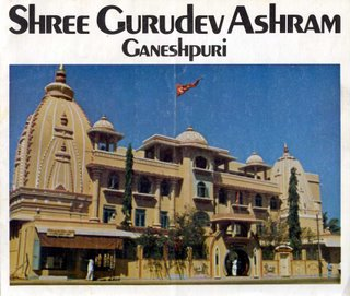 The Siddha Yoga ashram in Ganeshpuri, Maharashtra, India. It is now known as Gurudev Siddha Peeth.