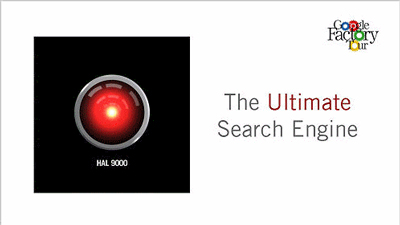 Google h9 - HAL 9000 - The Ultimate Search Engine