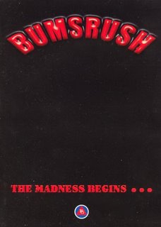 BUMSRUSH ... THE MADNESS BEGINS [DVD]