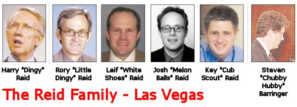 The Reid Crime Family of Las Vegas including Harry Reid, Rory Reid, Leif Reid, Josh Reid, Key Reid, and Steven Barringer