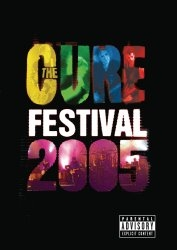 The Cure -- Festival 2005