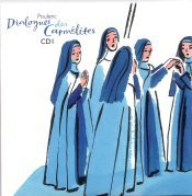 On An Overgrown Path: Dialogues of the Carmelites