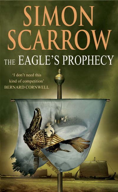 On The Shelf The Eagles Prophecy By Simon Scarrow Eagles Series