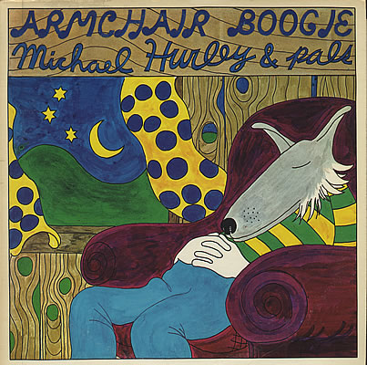 The Fringe Michael Hurley And Pals Quot Armchair Boogie Quot