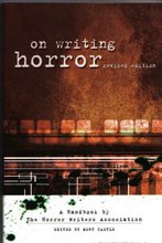 ON WRITING HORROR, edited by Mort Castle