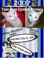 Winners: Beautiful Twin-Eyes Contest on Catster!