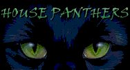 Proud Member of the House Panthers