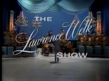 From Hollywood, The Lawrence Welk Network presents....