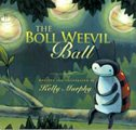 The Boll Weevil Ball
