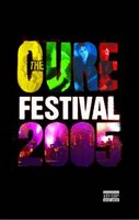 The Cure, Festival 2005